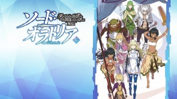 Sword Oratoria: Is it Wrong to Try to Pick Up Girls in a Dungeon?
